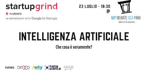 Startup Grind presenta: Intelligenza Artificiale - Che cosa è veramente?