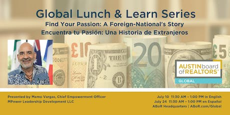 Global Lunch & Learn | Encuentra tu Pasión: Una Historia de Extranjeros tickets