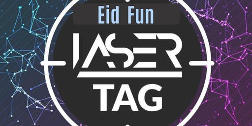 Be Inspired - Eid Fun Laser Tag