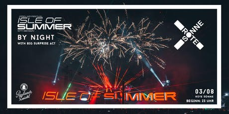 Isle of Summer | by Night Tickets