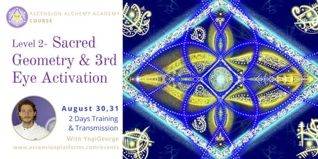 Level 2 - Sacred Geometry, 3rdEye Activation & HigherSelf gates tickets