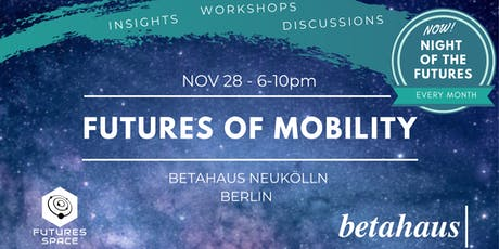 Futures of MOBILITY by Futures Space & betahaus tickets