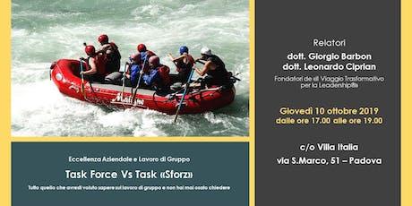 """Eccellenza Aziendale e Lavoro di Gruppo - TASK FORCE VS TASK """"SFORZ"""" tickets"""