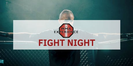 The MMA Experience: Fight Night #3 tickets