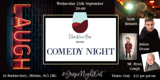 Comedy Night at Uva Wine Bar, Hitchin