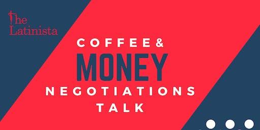 Coffee + Money Negotiations Meet Up