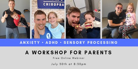 Anxiety, ADHD, & Sensory - Online Webinar tickets