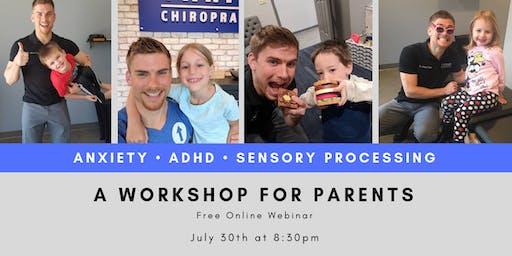 Anxiety, ADHD, & Sensory - Online Webinar