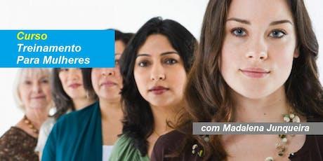 Madalena Junqueira - Curso Treinamento para Mulheres ingressos