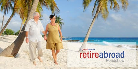 Retire Abroad Roadshow - Manchester tickets