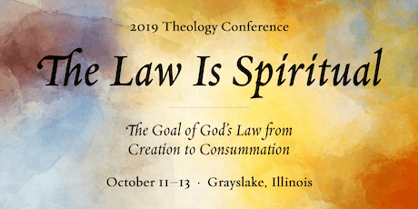2019 Theology Conference: The Law is Spiritual tickets