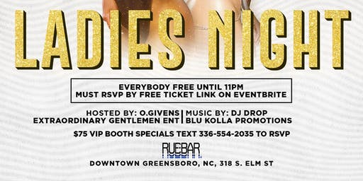 Ladies Night Every Saturday  (Everybody FREE until 11pm) RSVP in link
