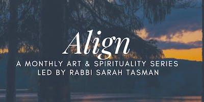 Align: Art & Spirituality Series
