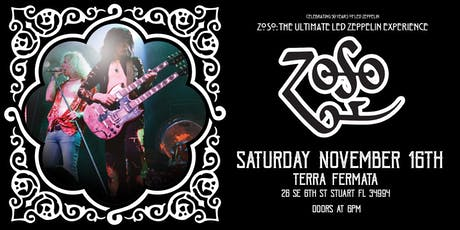 "ZOSO ""The Ultimate Led Zeppelin Experience"" - Stuart tickets"
