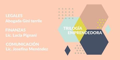 Trilogía Emprendedora: Legales, finanzas y comunicación para emprendedores. entradas