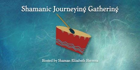 Shamanic Journeying Gathering – August 2019 tickets