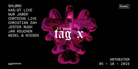 11 Years Tag X with Shlømo - Kas:st Live - Nur Jaber Tickets