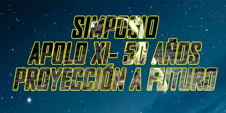 APOLO XI - 50 AÑOS, PROYECCIÓNES A FUTURO tickets
