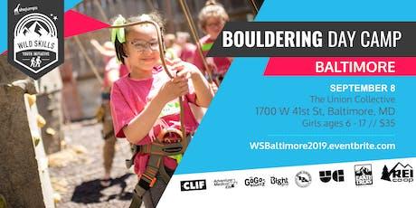 WILD SKILLS Bouldering Day Camp: Baltimore tickets