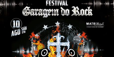 Festival Garagem do Rock - Matrix ingressos
