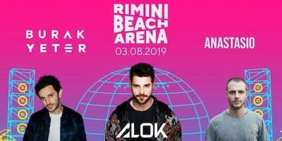 Burak Yeter Alok Anastasio Rimini Beach Arena 3 Agosto 2019 + Offerta Hotel