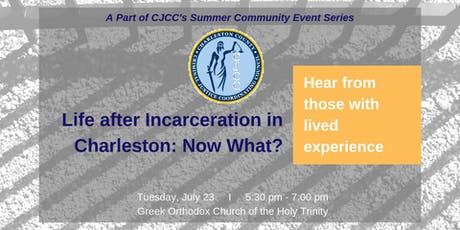 Life after Incarceration in Charleston: Now What? tickets