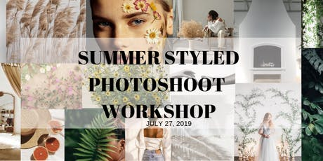 SUMMER STYLED PHOTO WORKSHOP tickets