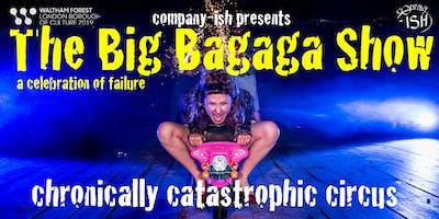Company-ish Presents: The Big Bagaga Show London