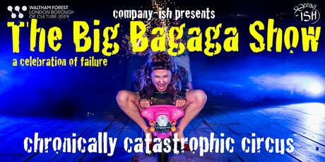 Company-ish Presents: The Big Bagaga Show London tickets