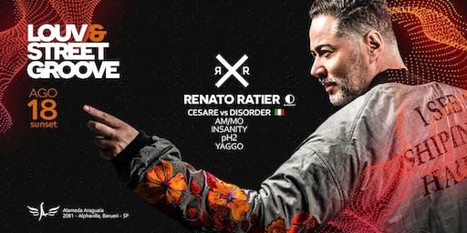 Louv & Street Groove - 18 AGO c/ Renato Ratier & Cesare Vs Disorder
