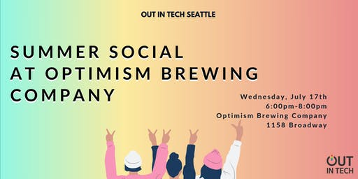 Out in Tech Seattle | Summer Social at Optimism Brewing