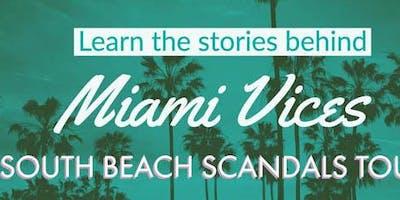 South Beach Scandals Tour