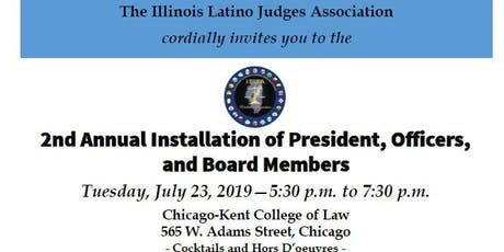 Illinois Latino Judges Association Annual Installation tickets