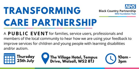 Transforming Care for Children & Young People with Learning Disabilities and/or Autism in the Black Country - Feedback Event tickets