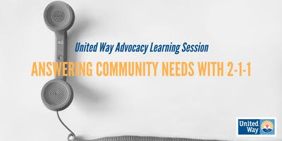 Advocacy Event: Answering Community Needs with 2-1-1.