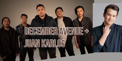 December Avenue + Juan Karlos LIVE! (VIP with meet & greet)