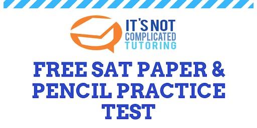 INC Tutoring FREE SAT PAPER & PENCIL PRACTICE TEST