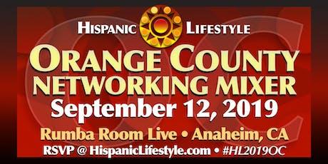 Hispanic Lifestyle Celebrating Orange County - Networking Mixer  tickets