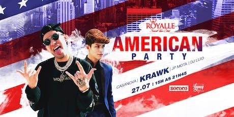 American Party com Krawk e JPMOTA @ Royalle SP ingressos