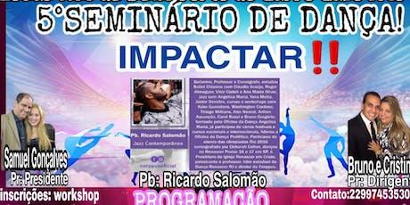 5°seminário de Dança Impactar ingressos