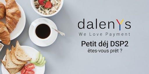 Petit déj DSP2 Dalenys