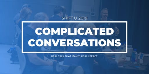 SHIFT U | Complicated Conversations