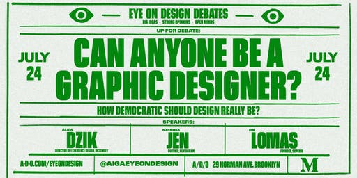 AIGA Eye On Design Debates: Can Anyone Be a Graphic Designer?