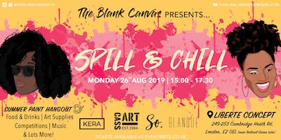 Spill & Chill by The Blank Canvas Pod (Sip & Paint)