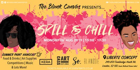Spill & Chill by The Blank Canvas Pod (Sip & Paint) tickets