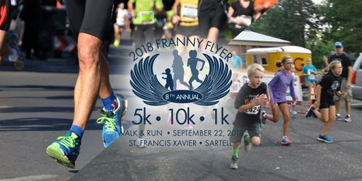 9th Annual St. Francis Franny Flyer 5K, 10K, 1 mile Run/Walk & 1K Kids Fun Run