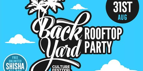 BackYard Culture Festival - ROOFTOP PARTY tickets