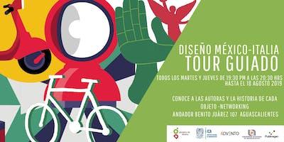 Tour guiado exhibición DISEÑO MÉXICO- ITALIA