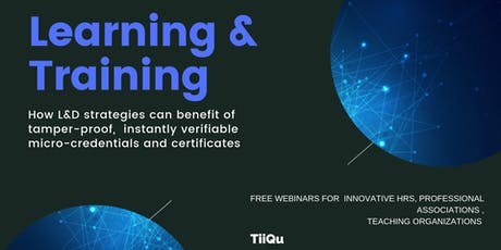 Blockchain-based Credentials and Certificates- What to know about   | WEBINAR tickets