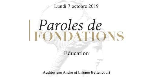 Paroles de Fondations - Éducation